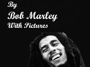 50 Great Quotes By Bob Marley With Pictures