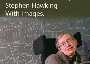 30 Greatest Stephen Hawking Quotes With Images