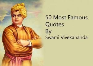 50 Most Famous Swami Vivekananda Quotes