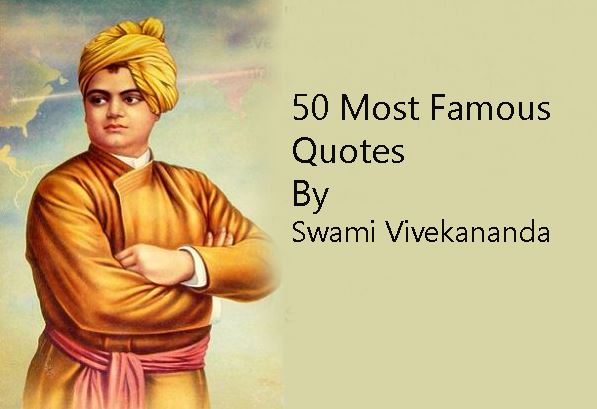 Quotes Vivekananda Best 50 Famous Swami Vivekananda Quotes About Success And Spirituality