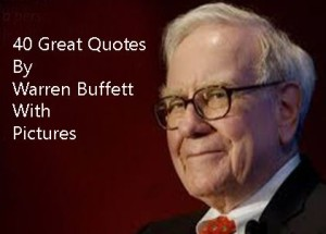 40 Great Warren Buffett Quotes With Pictures