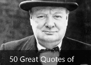 50 Great Winston Churchill Quotes With Pictures