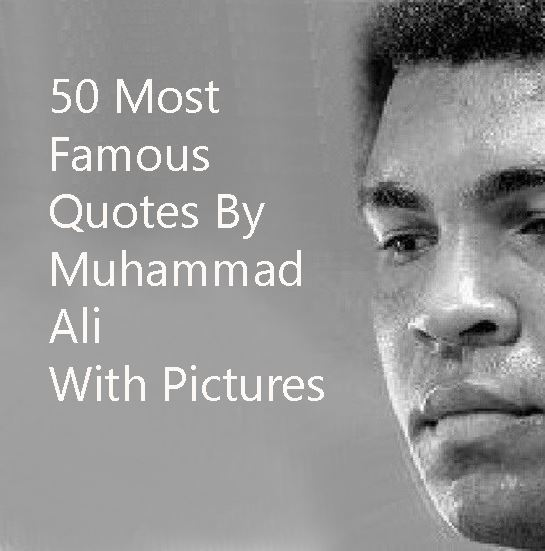 60 Most Famous Muhammad Ali Quotes With Images Enchanting Most Famous Quotes