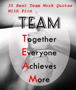 Best team work quotes with pictures