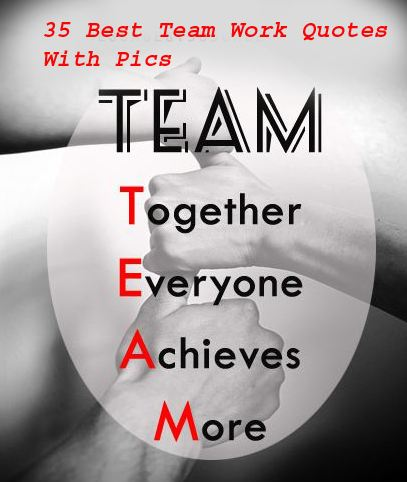 36 Best Team Work Quotes For Success