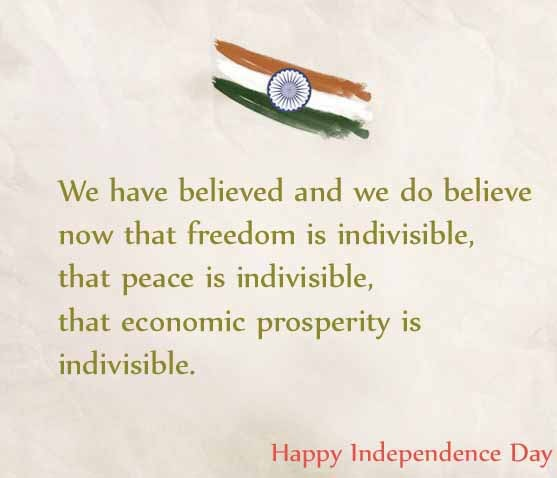 Happy Independance Day Quotes: 50 Best Happy Independence Day Quotes Wishes With Images