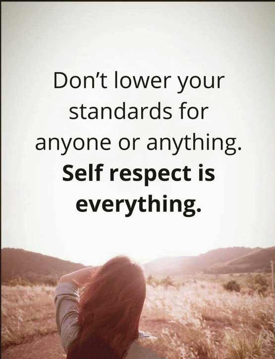 Self Respect Quotes Glamorous 56 Best Respect Quotes With Images You Must See