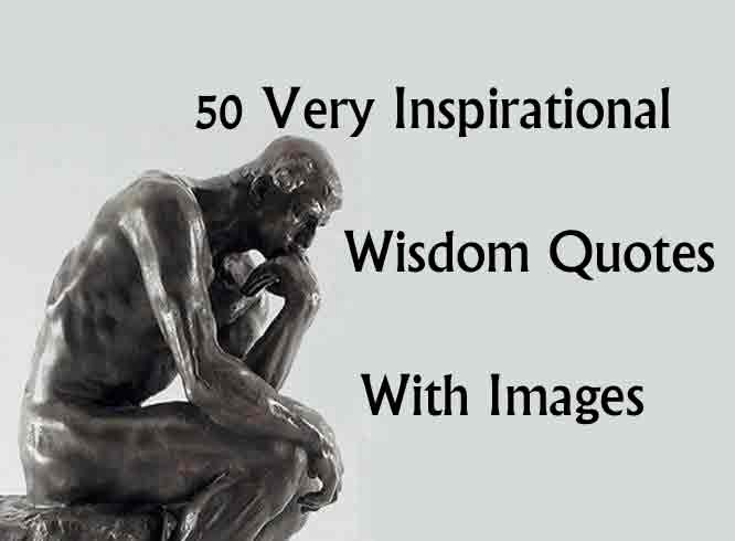 60 Very Inspirational Wisdom Quotes With Images Beauteous Statue Quotes