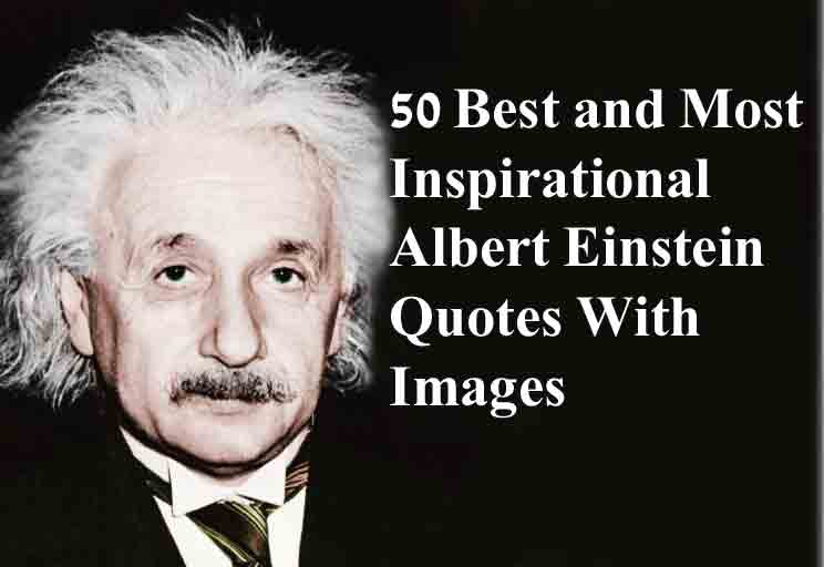 60 Albert Einstein Quotes With Images For Success In Life Inspiration Albert Einstein Quotes