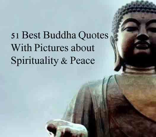 51 Best Buddha Quotes With Pictures About Spirituality Peace