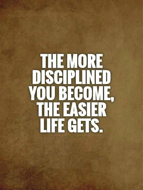 famous quotes on discipline