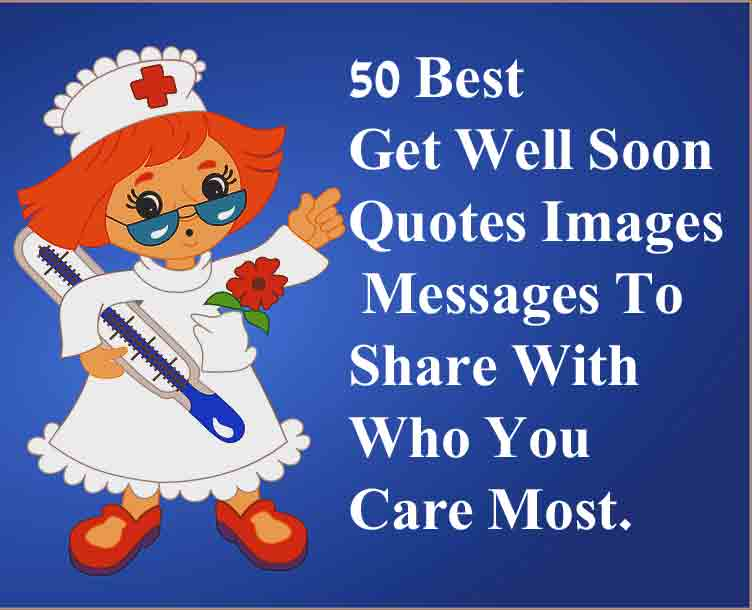 Best Get Well Soon Quotes Images Messages To Share